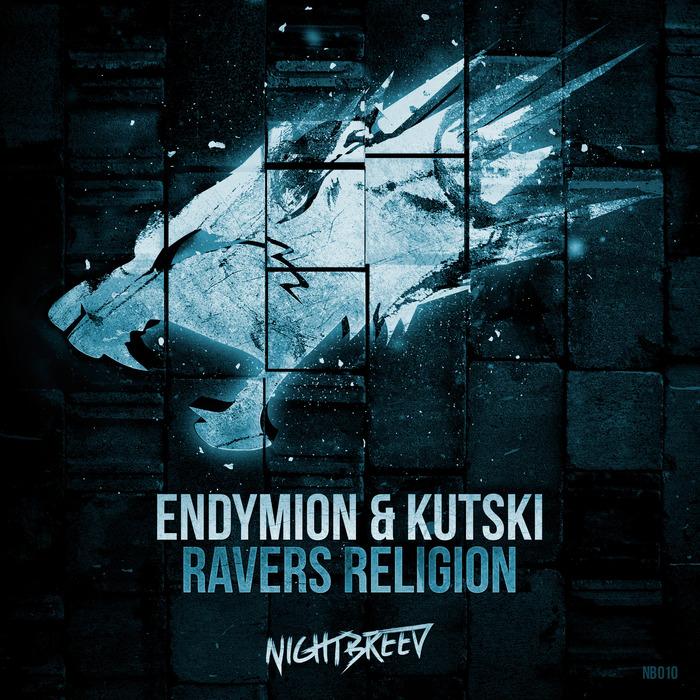 ENDYMION/KUTSKI - Ravers Religion