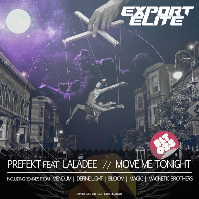 PREFEKT feat LALADEE - Move Me Tonight