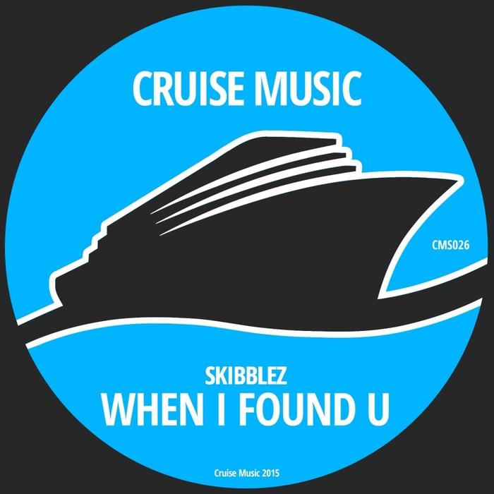 SKIBBLEZ - When I Found U