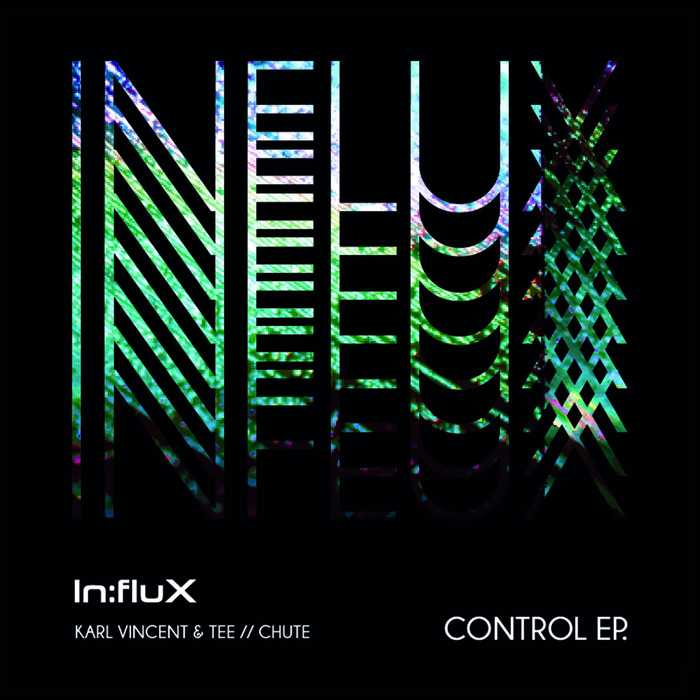 KARL VINCENT & TEE/CHUTE - Control EP