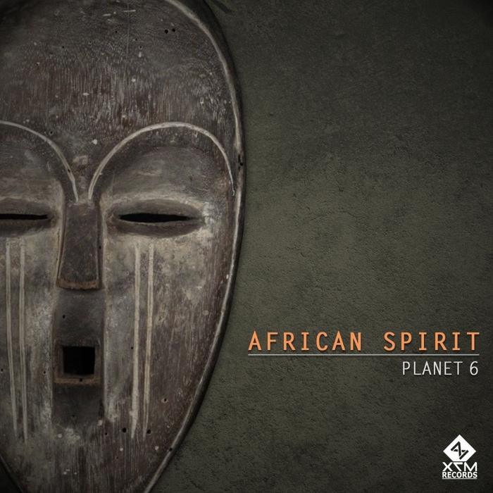 PLANET 6 - African Spirit