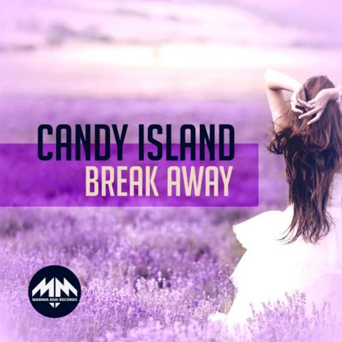 CANDY ISLAND - Break Away