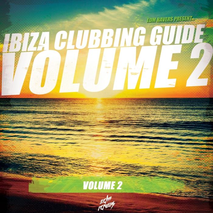 VARIOUS - Ibiza Clubbing Guide Vol 2