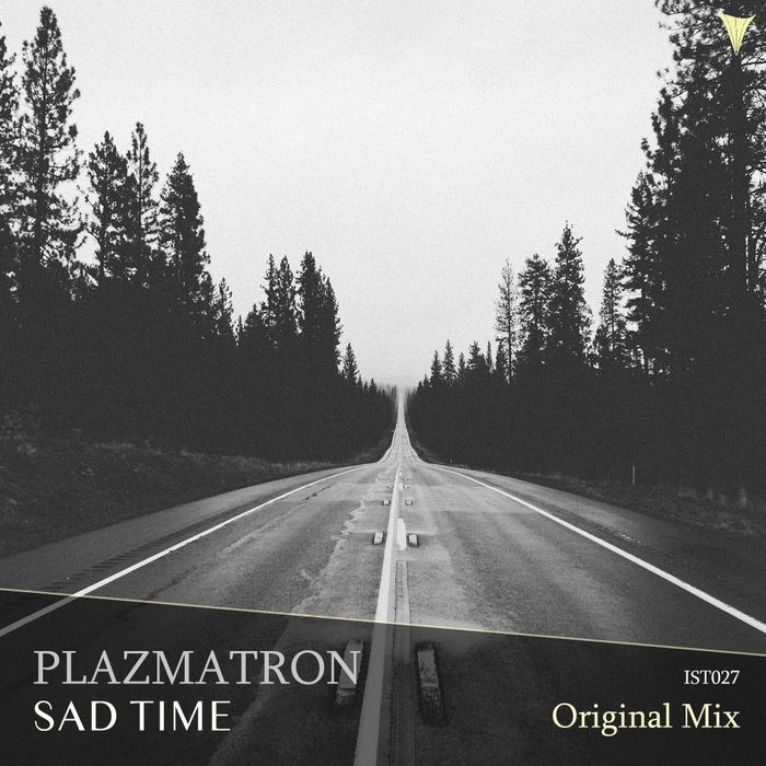 PLAZMATRON - Sad Time