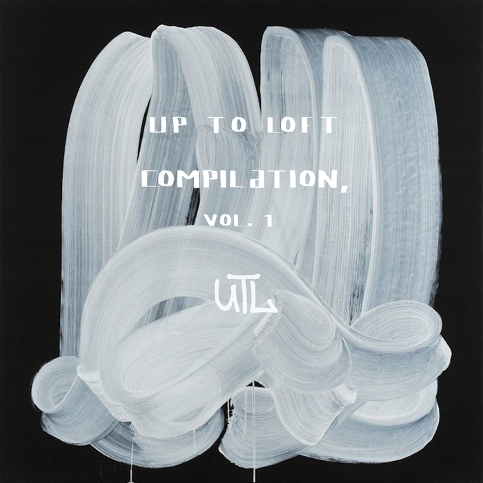 VARIOUS - Up To Loft Compilation Vol 1