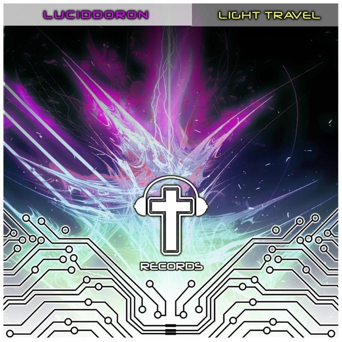 LUCIDDORON - Light Travel