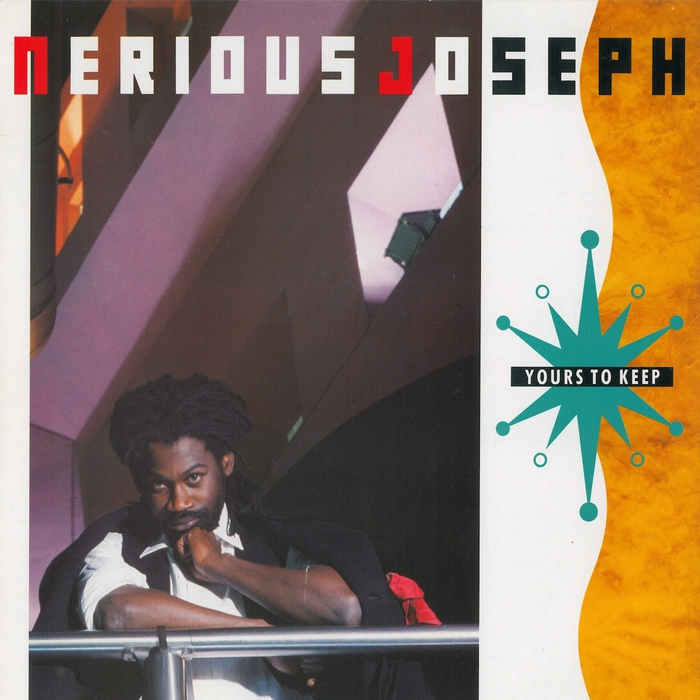 NERIOUS JOSEPH - Yours To Keep