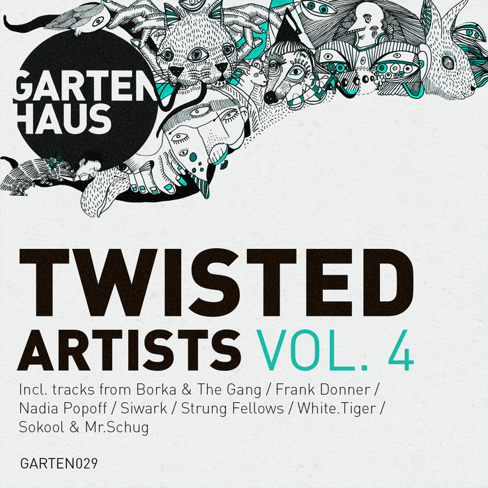 VARIOUS - Gartenhaus Twisted Artists Vol 4