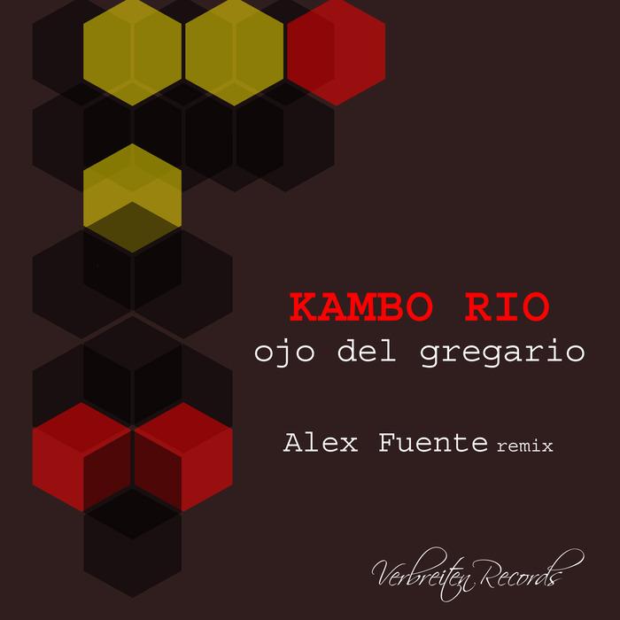 KAMBO RIO - Ojo Del Gregario