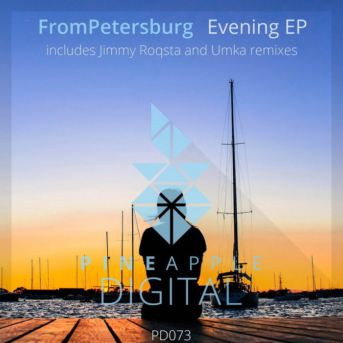 FROMPETERSBURG - Evening EP