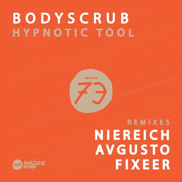 BODYSCRUB - Hypnotic Tool