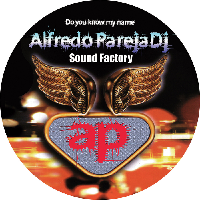 PAREJA, Alfredo - Do You Know My Name