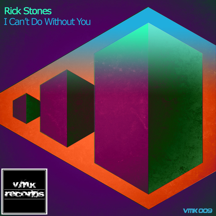 STONES, Rick - I Can't Do Without You