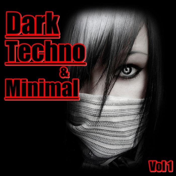 VARIOUS - Dark Techno & Minimal Vol 1