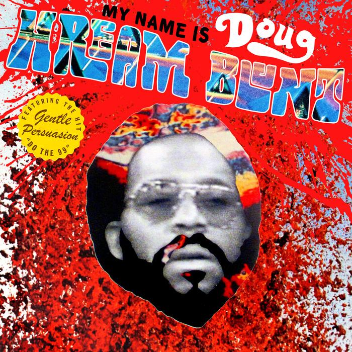 DOUG HREAM BLUNT - My Name Is Doug Hream Blunt