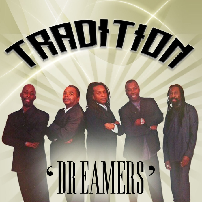 TRADITION - Dreamers
