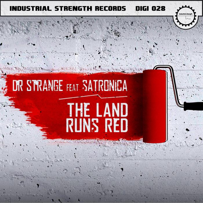 DR STRANGE - The Land Runs Red