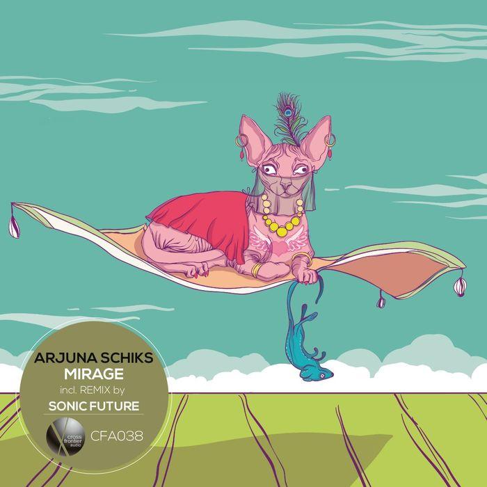 ARJUNA SCHIKS - Mirage EP