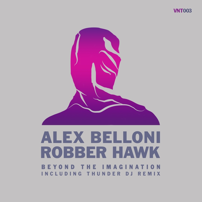 BELLONI, Alex/ROBBER HAWK - Beyond The Imagination