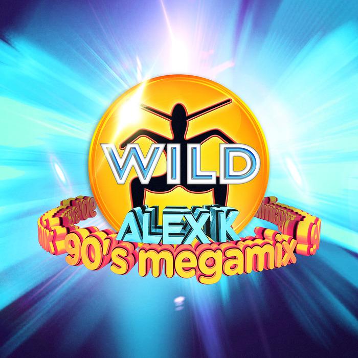 VARIOUS - Alex K's Wild 90's Megamix