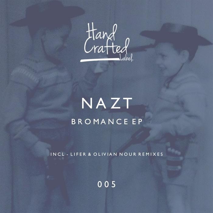 NAZT - Bromance