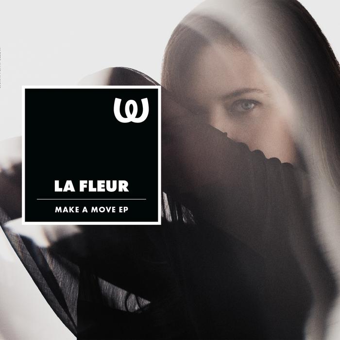 LA FLEUR - Make A Move EP