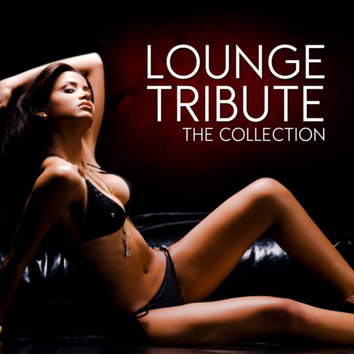 VARIOUS - Lounge Tribute (The Collection)