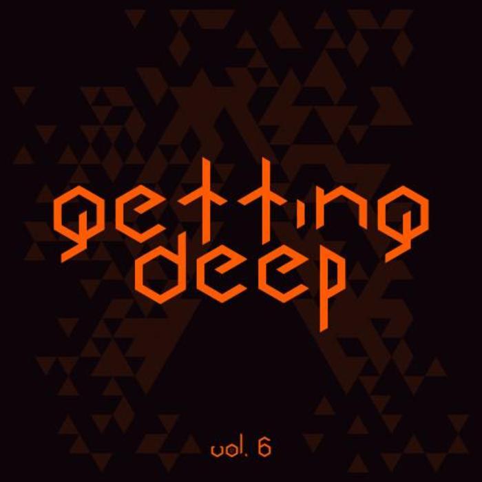 VARIOUS - Getting Deep Vol  6