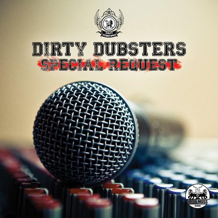 DIRTY DUBSTERS - Special Request
