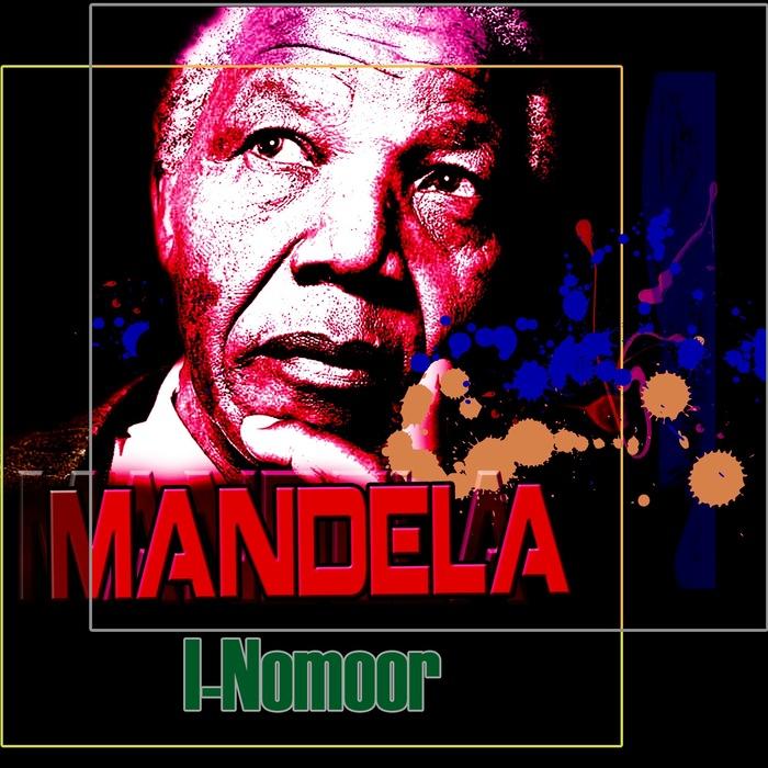 I NOMOOR - Mandela