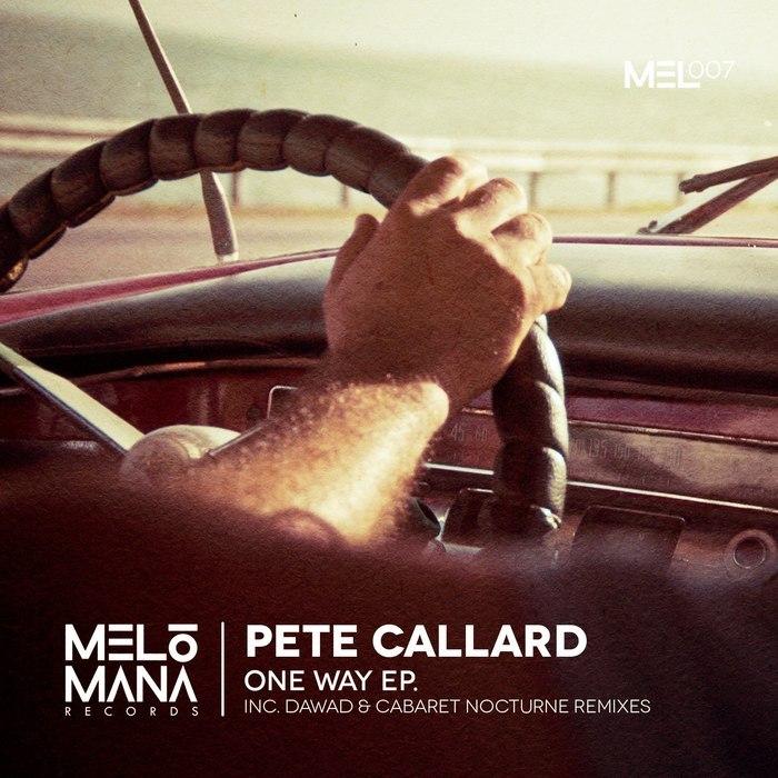 CALLARD, Pete - One Way EP