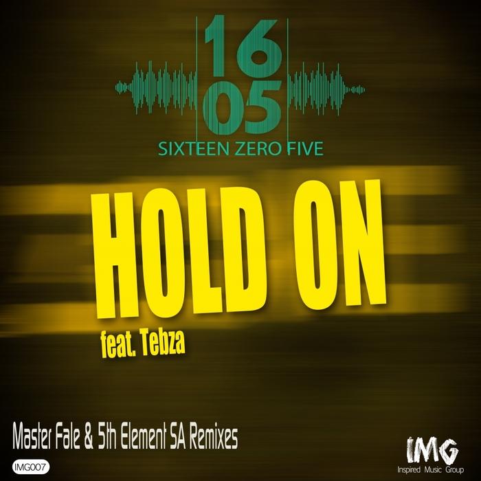 1605 feat TEBZA - Hold On