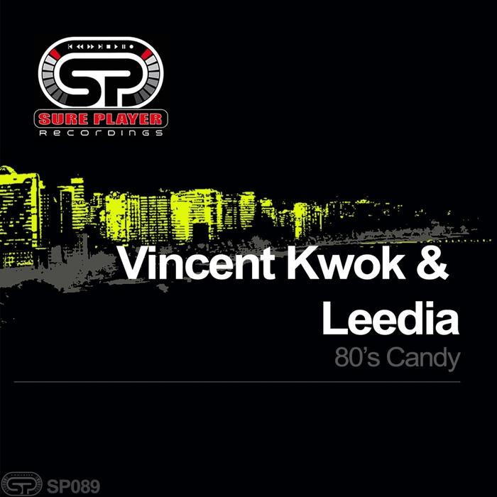 FRANCISCO, Carlos/VINCENT KWOK/LEEDIA - 80's Candy