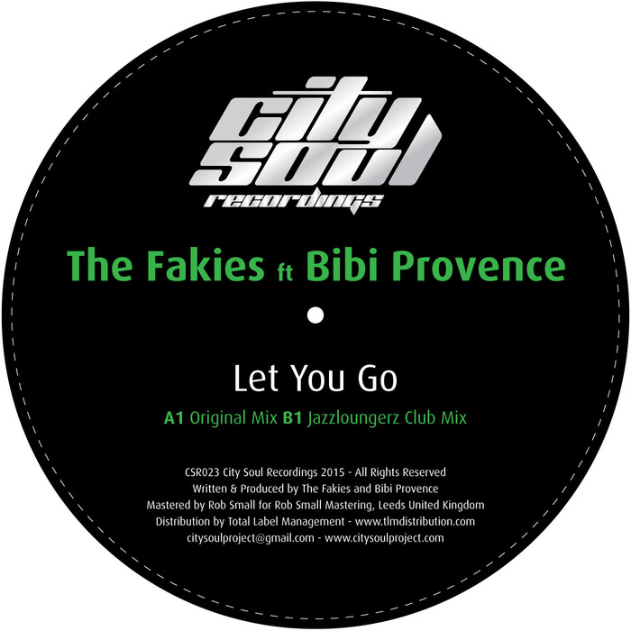 FAKIES, The feat BIBI PROVENCE - Let You Go