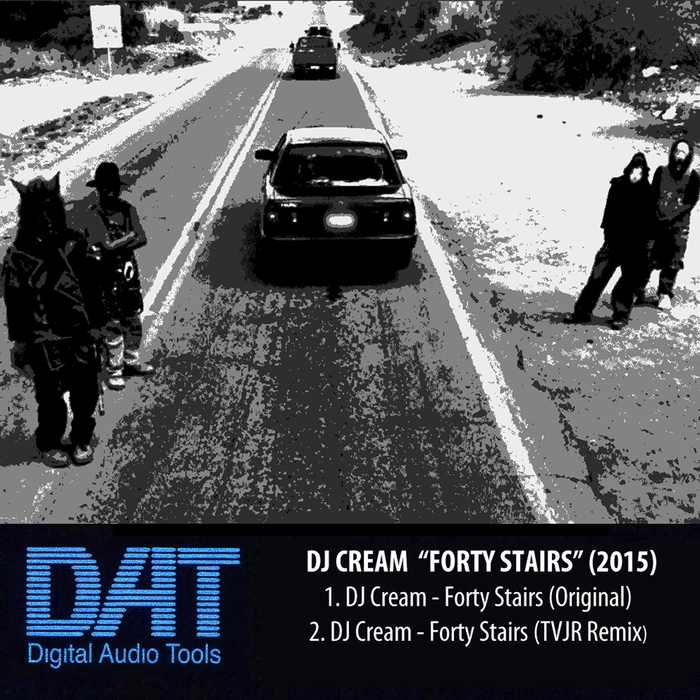 DJ CREAM - Forty Stairs