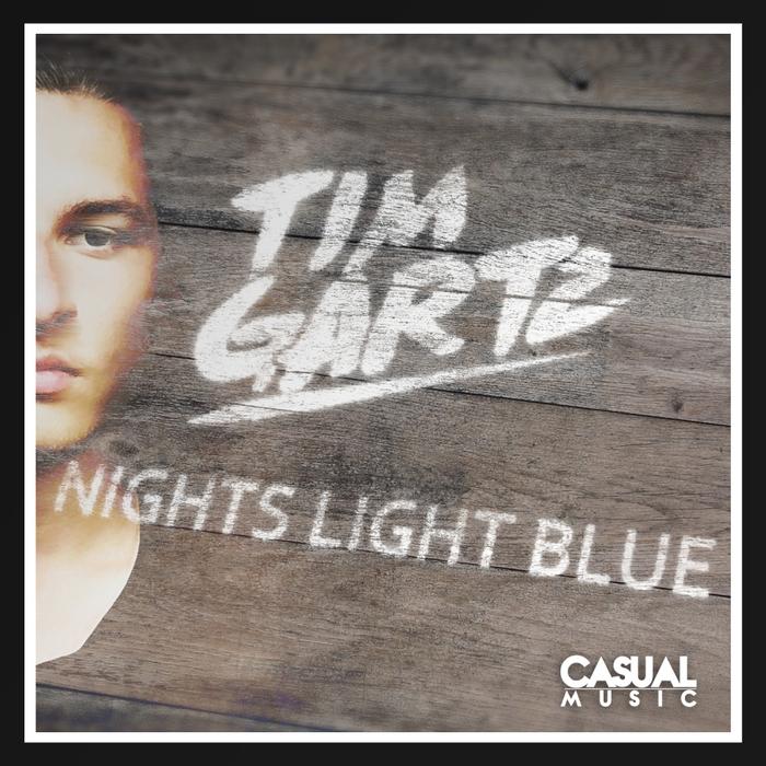 GARTZ, Tim feat GUSTAV BJULE/STEVE BONE - Nights Light Blue