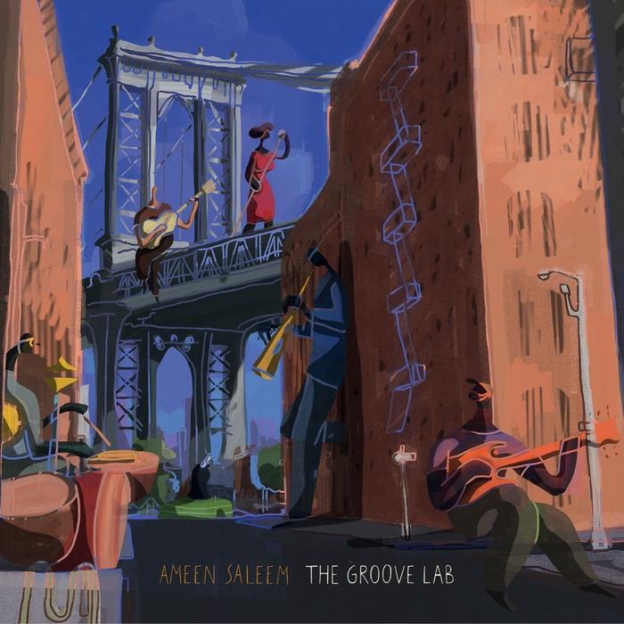 AMEEN SALEEM - The Groove Lab