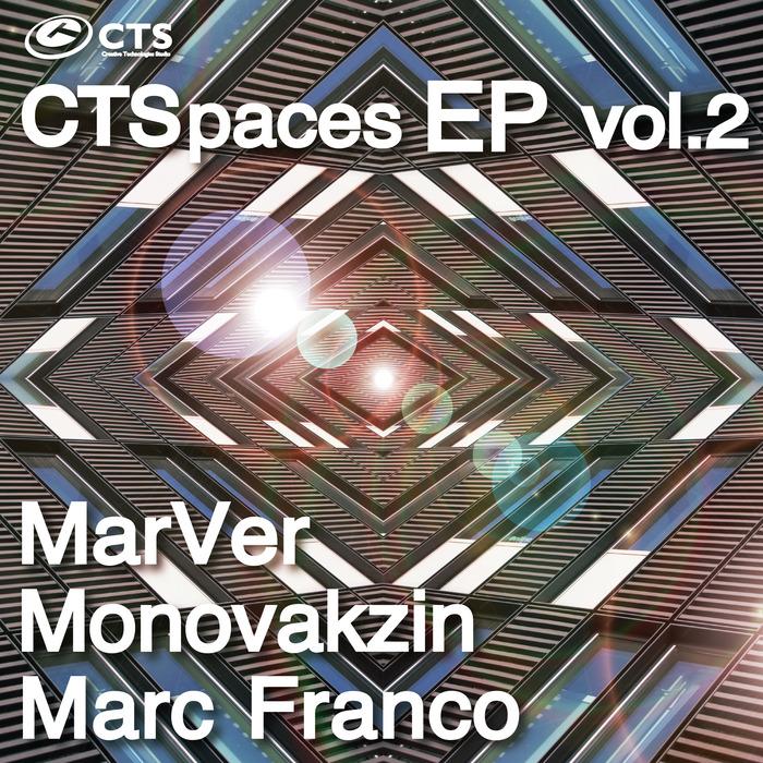 FRANCO, Marc/MARVER/MONOVAKZIN - CTSPACES EP Vol 2