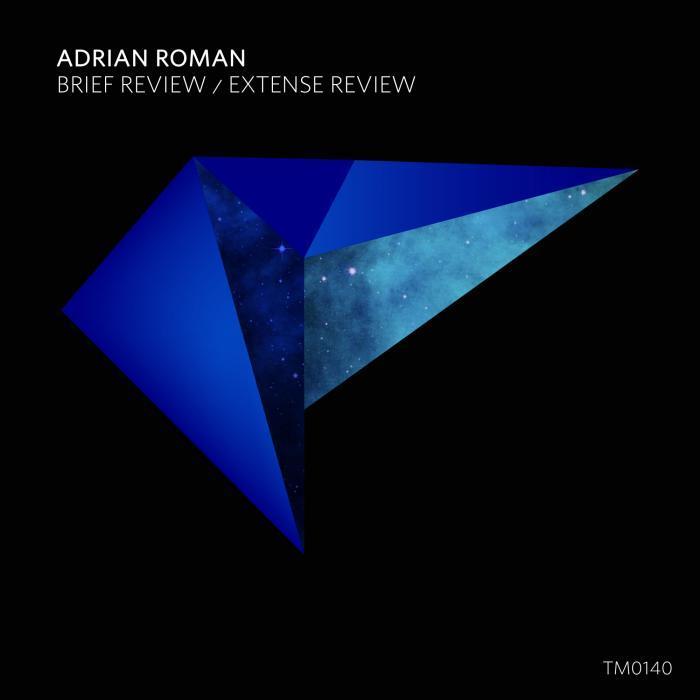 ADRIAN ROMAN - Brief Review/Extense Review