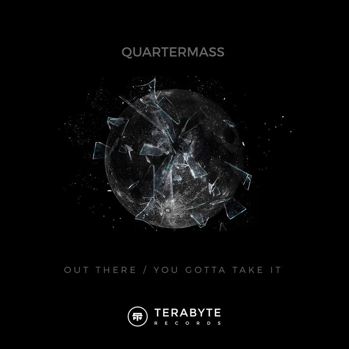 QUATERMASS - Out There/You Gotta Take It