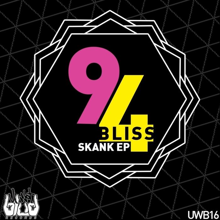94 BLISS - Skank