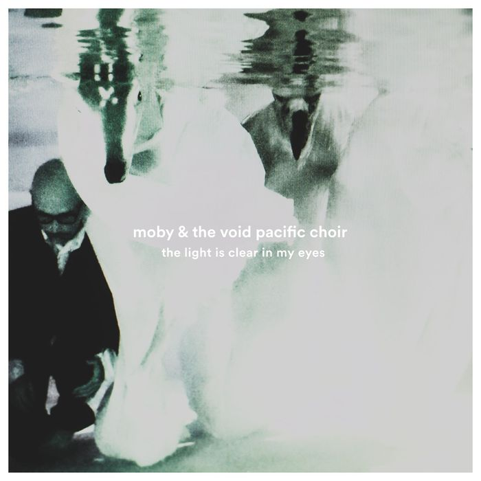 MOBY/THE VOID PACIFIC CHOIR - The Light Is Clear In My Eyes