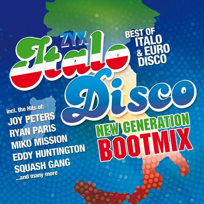 VARIOUS - ZYX Italo Disco New Generation Boot Mix