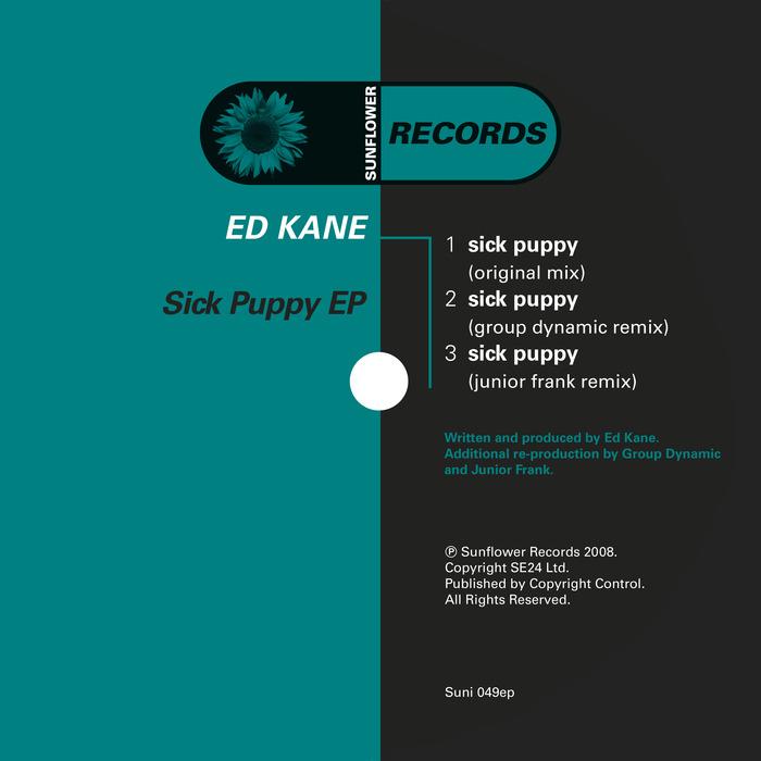 KANE, Ed - Sick Puppy