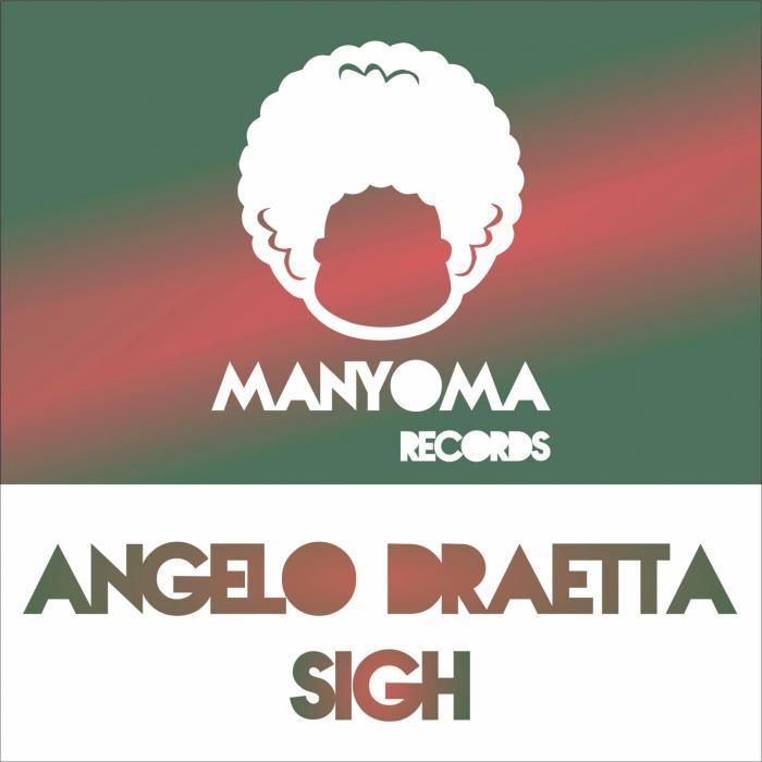DRAETTA, Angelo - Sigh