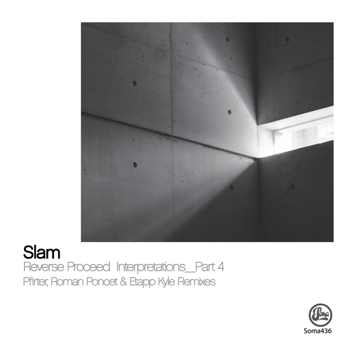 SLAM - Reverse Proceed Interpretations Part 4