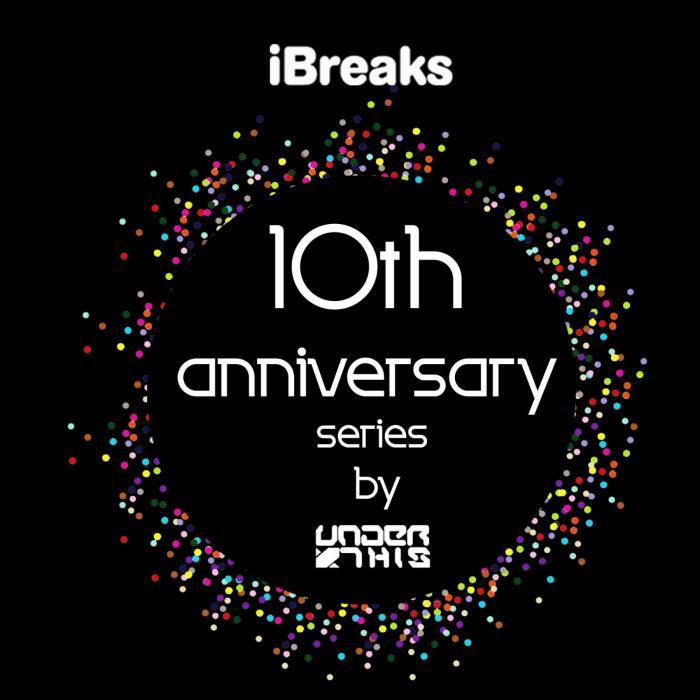 UNDER THIS - IBreaks 10th Anniversary Ser