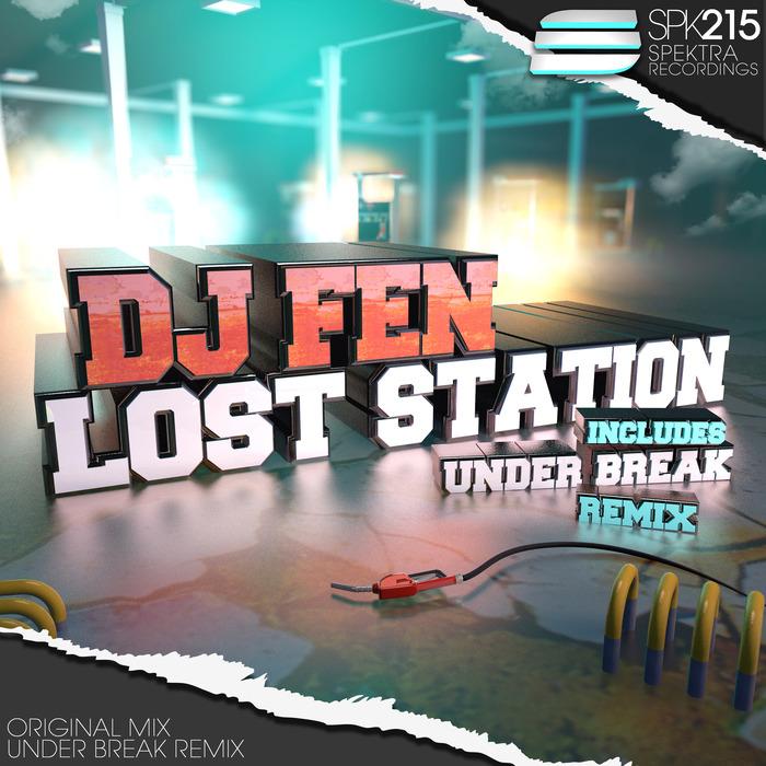 DJ FEN - Lost Station