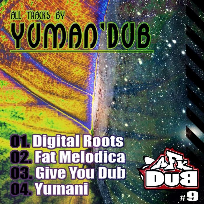 YUMAN'DUB - AFK Dub Vol 9