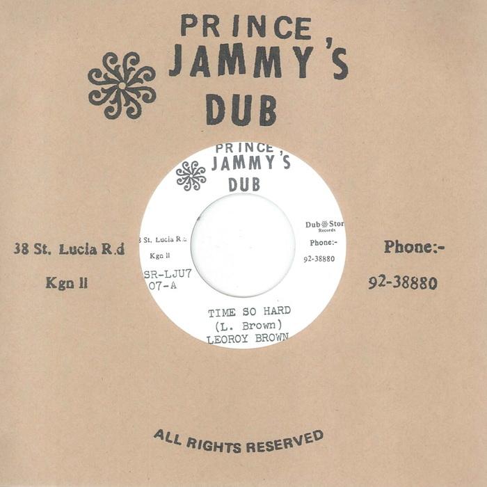 LEROY BROWN/PRINCE JAMMYS - Time So Hard
